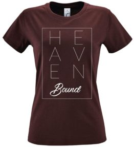 T-Shirt Fit Heaven Bound